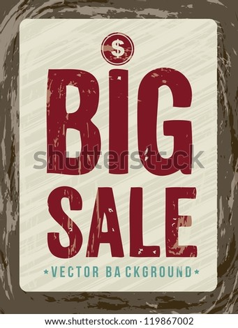 big sale announcement, vintage style. vector illustration - stock vector