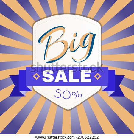 Big Sale Percentage Discount Flyer Vector Illustration. Percentage Discount. Holiday Hot Vacation Card. Market Shop Goods Sale Banner. - stock vector