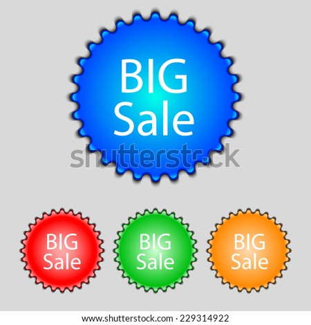 Big sale sign icon. Special offer symbol. Set of colored buttons. Vector illustration