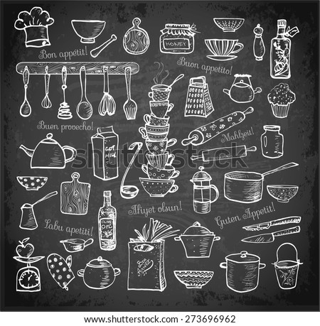 "Big set of kitchen utensils hand-drawn on blackboard.  Cups, teapots, pots. bottles. chopping boards etc. Contains inscription ""Bon appetit"" in different languages. - stock vector"