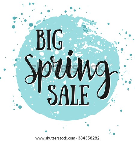 Big Spring SALE watercolor banner with ink splashes. Big Spring SALE poster. Vector illustration. Seasonal Clearance. Best Offer, low spring price. Big Seasonal Spring Sale offer. Spring Shopping Sale - stock vector