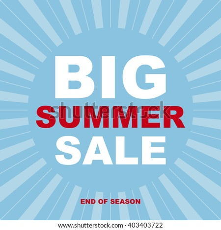 BIG SUMMER SALE.