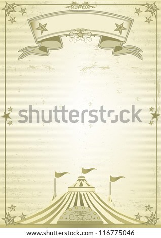 Big Top circus letter. A new old poster with a big top - stock vector