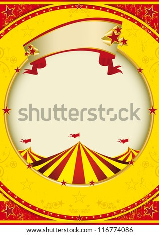 Big top of fiesta. A red and yellow background with a big top for a poster
