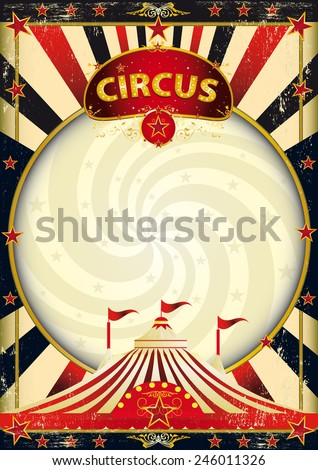 big top sunbeams circus poster. A vintage circus background with a texture for your entertainment - stock vector