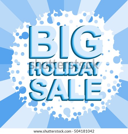 Big winter sale poster with BIG SALE text. Advertising blue vector banner template