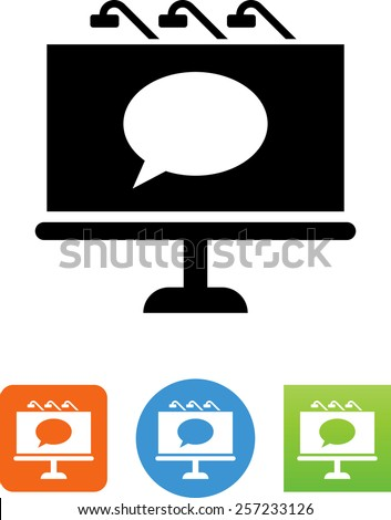 Billboard with chat bubble symbol for download. Vector icons for video, mobile apps, Web sites and print projects.  - stock vector