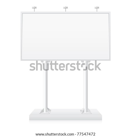 Billboard with place for your text. Illustration on white background - stock vector