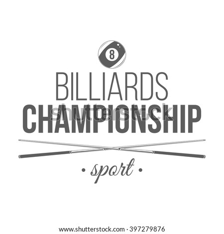Billiards championship logotype. Competition emblem on white background with billiards equipment. Design element for sport tournament badge, icon, label. Monochrome vector illustration. - stock vector