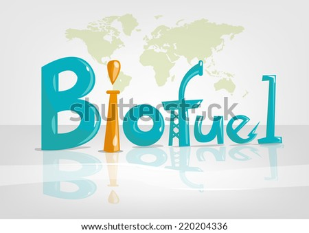 Biofuel Text Clean Energy concept with World Map - stock vector
