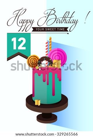 Birthday cake.  Flat icon of colorful marzipan cake with lollipop, candy, licorice stick, chocolate, glaze, donut. Typography lettering like label. Modern hipster dessert .Invitation card for the party - stock vector