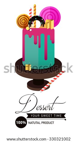Birthday cake.  Flat icon of colorul marzipan cake with lollipop, candy, licorice stick, chocolate, glaze, donut. Typography lettering like label. Modern hipster dessert - stock vector