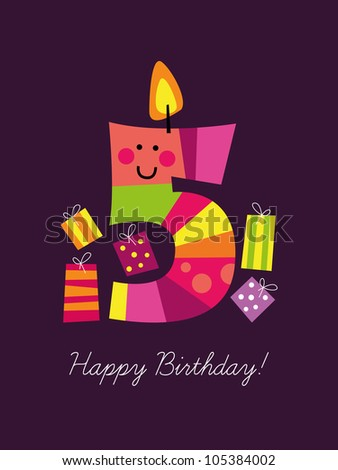Birthday card for the fifth birthday - stock vector