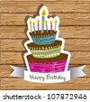 birthday card with colored cake on wood background,  vector illustration - stock photo