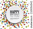 Birthday card with confetti and birthday text. - stock photo
