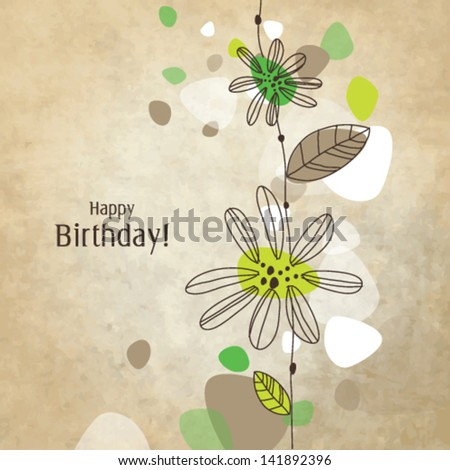 Birthday card with copy space Nice hand drawn illustration for greeting card, invitation, mother's day, scrapbook projects Modern nice color doodle with vintage old beige background - stock vector