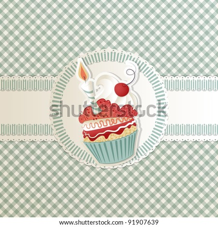 Birthday card with funny cupcake on ribbon - stock vector