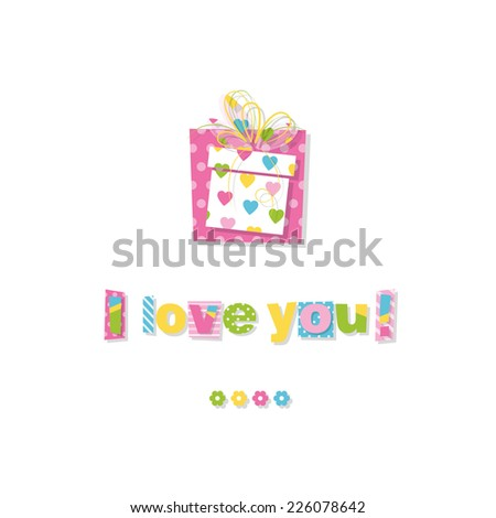 birthday gift I love you greeting card - stock vector