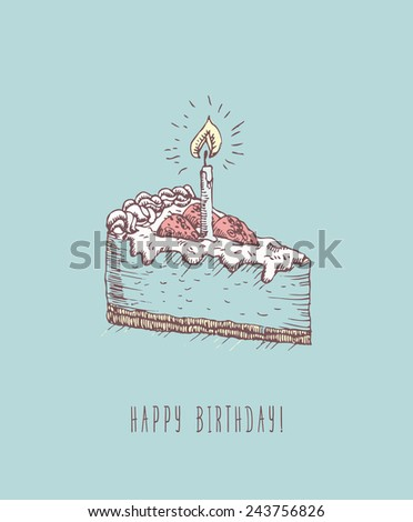 Birthday greeting card with cake in doodle design. Hand drawn vector illustration. Birthday gift. Birthday cake. - stock vector