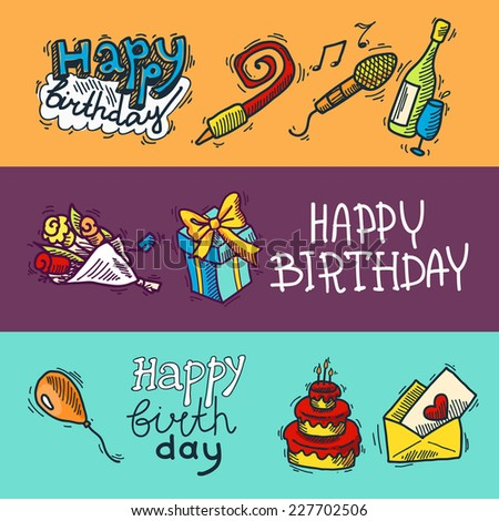 Birthday party celebration sketch decorative colored banner set with cake gifts champagne glass isolated vector illustration. - stock vector