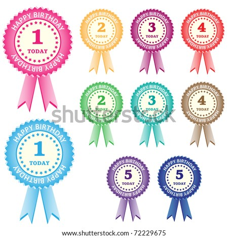 Birthday rosettes for children from 1 year to 5 years in assorted boy and girl colors. Isolated on white. Raster also available.
