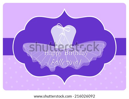 birthday wishes for a little ballerina, leotard with a tulle tutu on purple background - stock vector