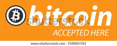 "Bitcoin icon banner with text ""bitcoin accepted here"". Vector illustration in flat design. - stock vector"