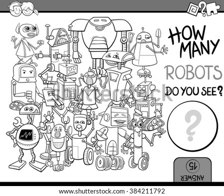 Black and White Cartoon Vector Illustration of Educational Counting or Calculating Task for Preschool Children with Robot Characters Coloring Book - stock vector