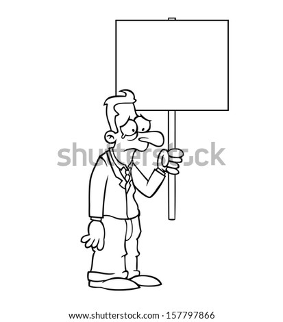 Black and white sad business man holding an empty protest sign. - stock vector