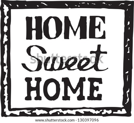 and white vector illustration of Home sweet home sign  stock vector