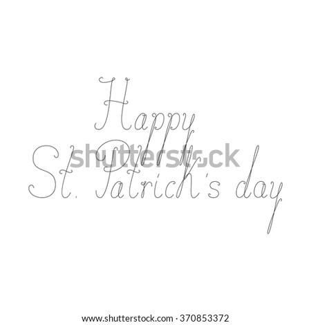 Black colored Happy St Patrick's day calligraphic lettering isolated on white background. Design element - stock vector