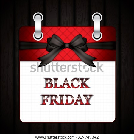 Black friday calendar with bow. Vector illustration - stock vector