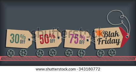 Black Friday Sale Poster. Sale Train. Sale Tags Collection. Empty space leaves room for design elements, custom signs or text. Modern style. Vector illustration. - stock vector