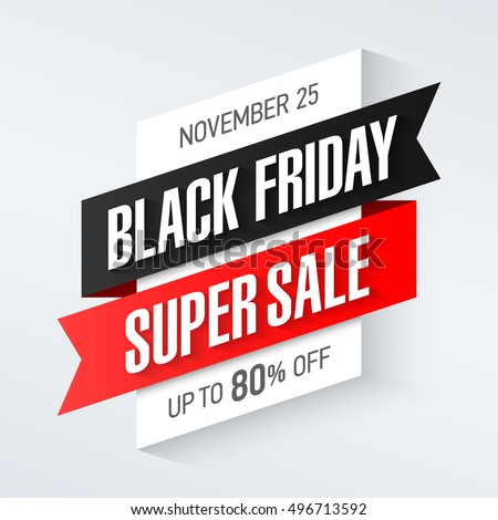 Black Friday Super Sale banner, up to 80% off. Vector illustration.