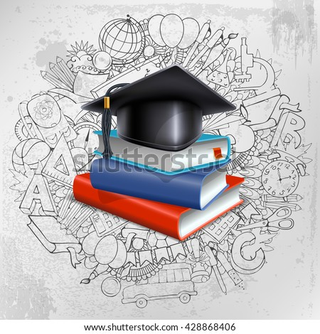 Black graduation cap and stack of books on doodle hand drawn background with different school objects. Back to school concept. Congratulation Graduation. Vector illustration. - stock vector