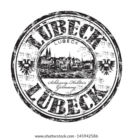 Black grunge rubber stamp with the name of Lubeck city from Schleswig Holstein, in northern Germany