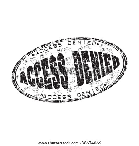 Black grunge rubber stamp with the text access denied written inside the stamp - stock vector