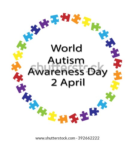 black lettering World Autism Awareness Day and colorful puzzle around on a white background . The symbol of autism . New rainbow Original Vector Illustration - stock vector