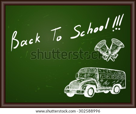 Blackboard with Back to school title and sketch drawing. - stock vector