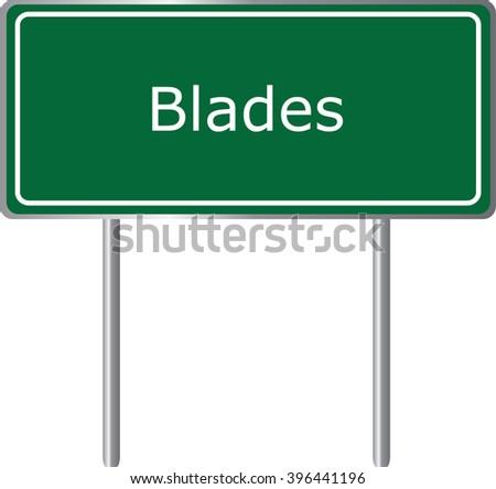 Blades , Delaware , road sign green vector illustration, road table, USA city - stock vector