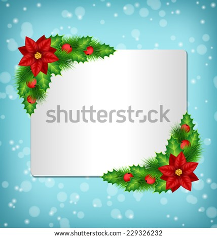 Blank frame with flower of poinsettia, holly sprigs and pine branches in snowfall on blue background - stock vector