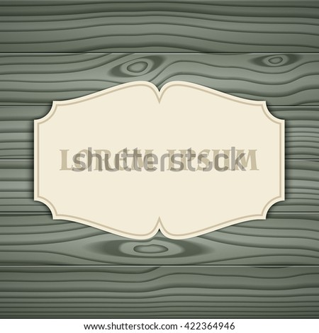 Blank paper label in vintage style on wooden surface - stock vector