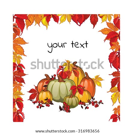 Blank postcards autumn theme on a white background. Image of ripe pumpkins, red berries and leaves of the maiden vintage. Your text. Vector. - stock vector