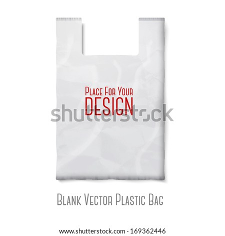 Blank white plastic bag with place for your design and branding isolated on white background. Vector  - stock vector