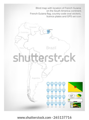 Blind map with location of French Guiana on the South America continent.French Guiana flag, country code oval stickers, licence plates and GPS set icon. - stock vector