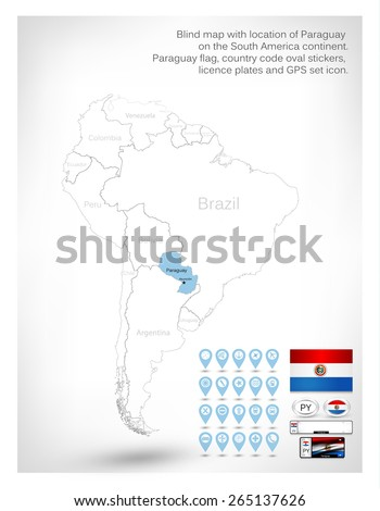 Blind map with location of Paraguay on the South America continent.Paraguay flag, country code oval stickers, licence plates and GPS set icon. - stock vector