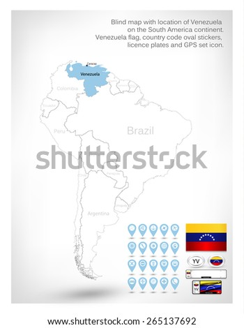Blind map with location of Venezuela on the South America continent.Venezuela flag, country code oval stickers, licence plates and GPS set icon. - stock vector