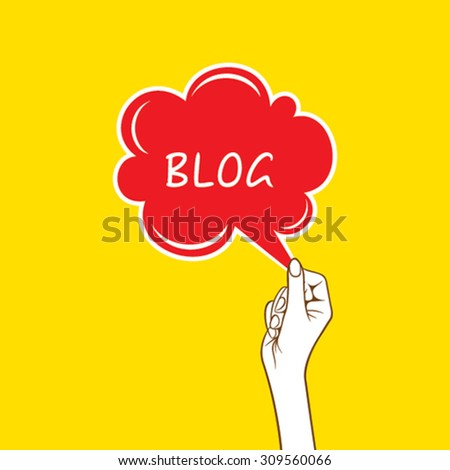 blog message bubble hold in hand design vector - stock vector