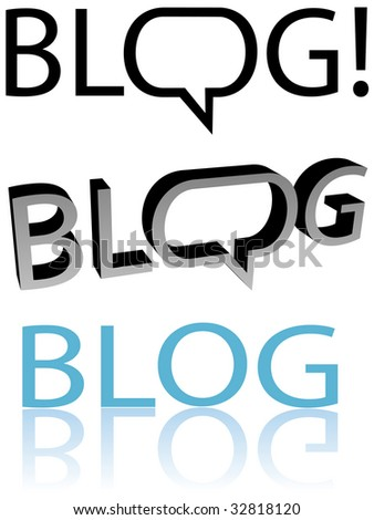 Bloggers, blog now! Speech bubble balloon copyspace. Flat and 3D blogger versions. Easy to edit. - stock vector