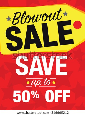 Blowout sale sign with sale tag - save up to 50% off